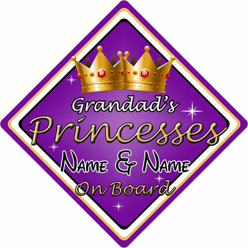 Personalised Child//Baby On Board Car Sign ~ Grandad/'s Princesses On Board~Purple