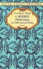 A Modest Proposal and Other Satirical Works by Jonathan Swift (Paperback, 1996)
