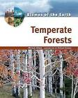 Temperate Forests by Michael Allaby (Hardback, 2006)