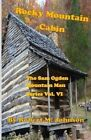 Rocky Mountain Cabin: The Sam Ogden Mountain Man Series Vol. VI by Robert M Johnson (Paperback / softback, 2015)
