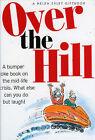Over the Hill by Bill Stott (Hardback, 2006)