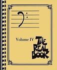 The Real Book, Volume IV by Hal Leonard Publishing Corporation (Paperback / softback, 2013)