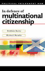 In Defence of Multinational Citizenship by Michael Murphy, Siobhan Harty (Paperback, 2005)