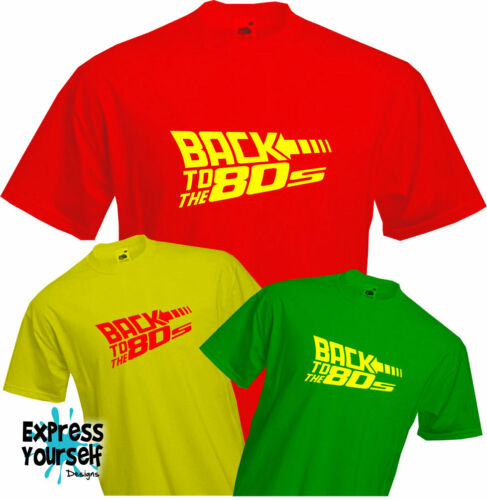 Eighties Retro NEW Future Style T Shirt Fun BACK TO THE 80/'s Vintage