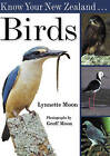 Know Your New Zealand Birds by Lynnette Moon (Paperback, 2006)