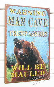 Warning-Man-Cave-Bear-No-Trespassing-TIN-SIGN-cabin-bar-metal-poster-decor-OHW