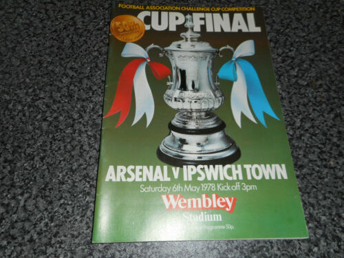 1978 F.A.CUP FINAL ARSENAL v IPSWICH TOWN WEMBLEY MAY 6th FREE POST