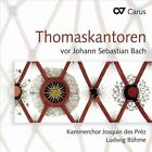 Thomaskantoren vor Johann Sebastian Bach (CD, Nov-2012, Carus)