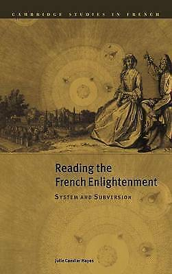 """1 of 1 - """"VERY GOOD"""" Reading the French Enlightenment: System and Subversion (Cambridge S"""