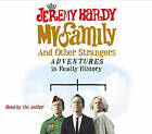 My Family and Other Strangers: Adventures in Family History by Jeremy Hardy (CD-Audio, 2010)