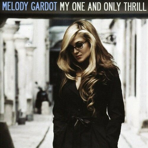 1 of 1 - Melody Gardot - My One & Only Thrill [New CD]