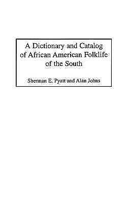 1 of 1 - NEW A Dictionary and Catalog of African American Folklife of the South