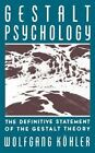 Gestalt Psychology : The Definitive Statement of the Gestalt Theory by Wolfgang Köhler (1970, Paperback, Reprint)