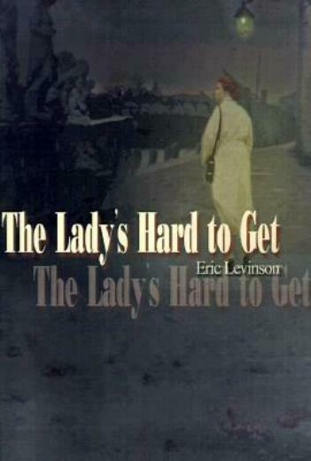 The Lady's Hard To Get