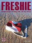 Freshie: Freshwater Surf Life Saving Club - A 100-year History by Pauline Curby (Paperback, 2007)