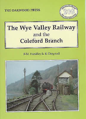 LOCOMOTION PAPERS LP209: THE WYE VALLEY RAILWAY AND THE COLEFORD BRANCH., Handle