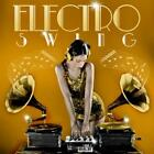 Electroswing von Various Artists (2013)