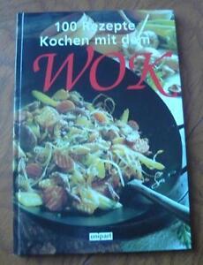 Kochen-mit-dem-Wok-100-Rezepte