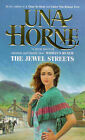 The Jewel Streets by Una Horne (Paperback, 1999)