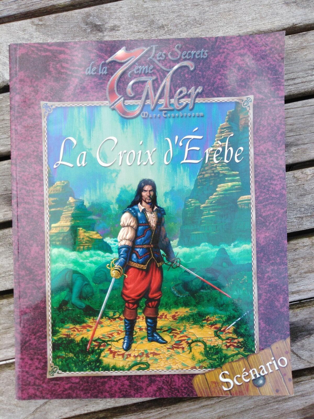 La Croix  D'Érèbe - Scénario (7th sea 7ème mer) jeu de rôles bon état  marque de luxe
