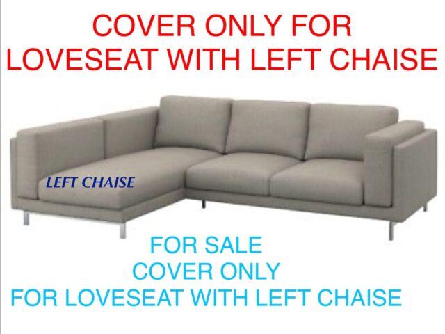 IKEA NOCKEBY Sofa With Chaise LEFT Cover Slipcover TENO DARK GRAY
