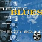 Electric Blues: City Sound by Various Artists (CD, Nov-2000, Blues Factory)