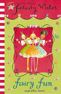Good, Fairy Fun (Felicity Wishes), Thomson, Emma, Book
