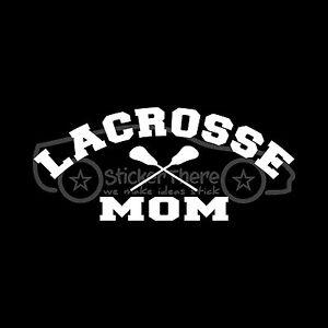 LACROSSE-MOM-Sticker-LAX-Decal-School-Parent-Child-Daughter-Son-Field-Team-Goal