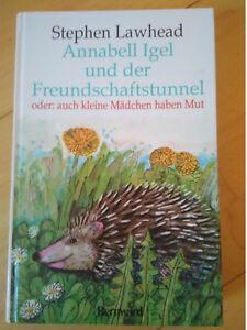 Annabell-Igel-und-der-Freundschaftstunnel-oder-auch-kleine-Maedchen-haben-Mut