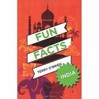 Fun Facts: India by Terry O'Brien (Paperback, 2014)