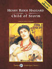 Child of Storm by H. Rider Haggard (CD-Audio, 2009)