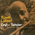 Cry! Tender/Lost in Sound by Yusef Lateef (CD, Oct-2010, Solar)