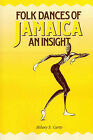 Folk Dances of Jamaica by Hilary S. Carty (Paperback, 1988)