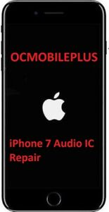 iPhone-7-iPhone-7-Plus-Audio-IC-No-Mic-Speaker-Sound-Slow-Boot-Repair-Service