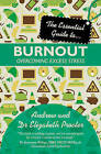 Essential Guide to Burnout: Overcoming Excess Stress by Andrew Procter, Elizabeth Procter (Paperback, 2013)