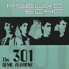 The 301 Demo Sessions by Pseudo Echo (CD, Nov-2005, Almacantar Records)