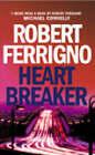 Heartbreaker by Robert Ferrigno (Paperback, 2003)