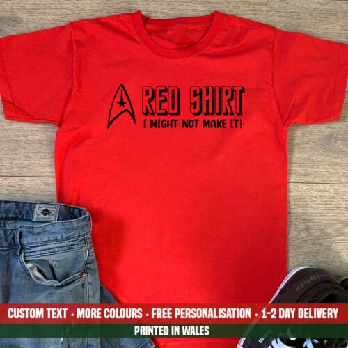Red Shirt Might Not Make It T Shirt Funny Star Trek Birthday Christmas Gift Top