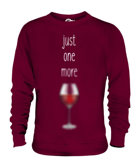 JUST ONE MORE GLASS OF WINE UNISEX SWEATER  TOP GIFT ALCOHOL FUNNY