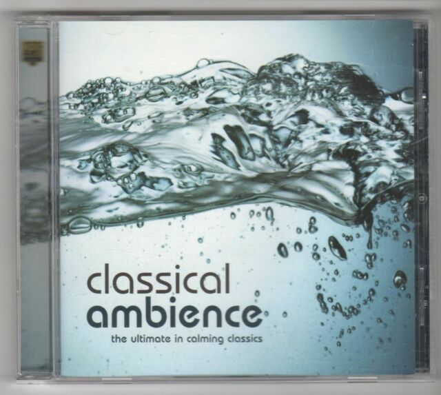 (GL706) Classical Ambience, The Ultimate in Calming Classics - 2002 CD