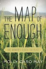 The Map of Enough: One Woman's Search for Place-ExLibrary