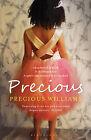Precious: A True Story by Precious Williams (Paperback, 2011)