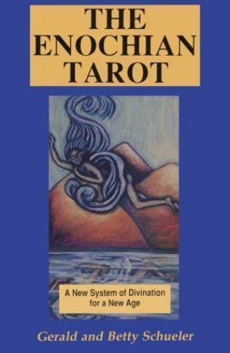 The Enochian Tarot Gerald and Betty Schueler Paperback