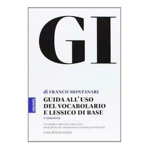 Loescher GI - Vocabolario della Lingua Greca Terza Edizione - Copertina Rigida (2013)