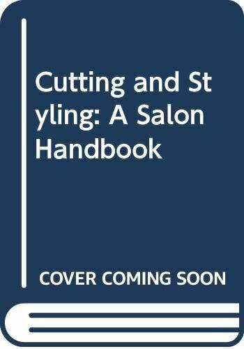 Like New, Cutting and Styling: A Salon Handbook, Hatton, Lesley, Paperback