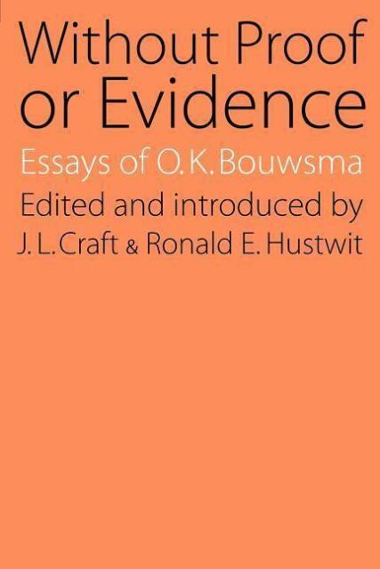 Without Proof or Evidence von O. K. Bouwsma (1984, Taschenbuch)
