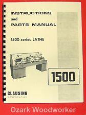 Clausing 14 1500 Series Metal Lathe Instruction Amp Parts Manual 0144