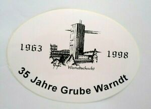 Fan-Aufkleber Warndtschacht Saar Mine 35 Years 1998 Großrosseln Warndt Coal