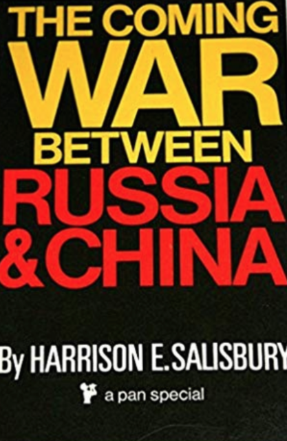 The Coming War Between Russia and China by Harrison E. Salisbury, Pan PB VG
