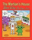 The Martian's House: Where Wishes Do Come True by Denisa Senovsky (Paperback / softback, 2011)